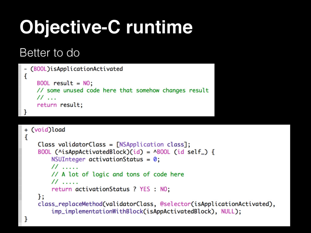 Objective-C runtime Better to do