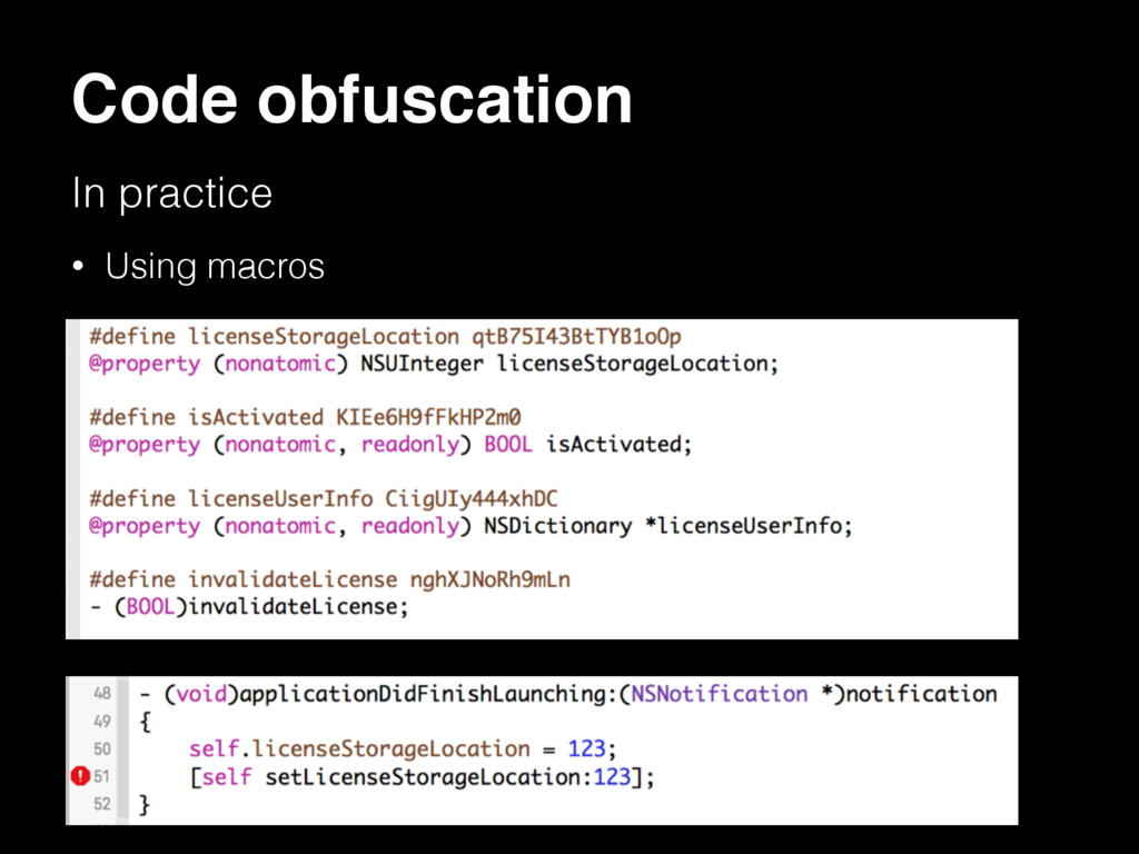 Code obfuscation In practice • Using macros