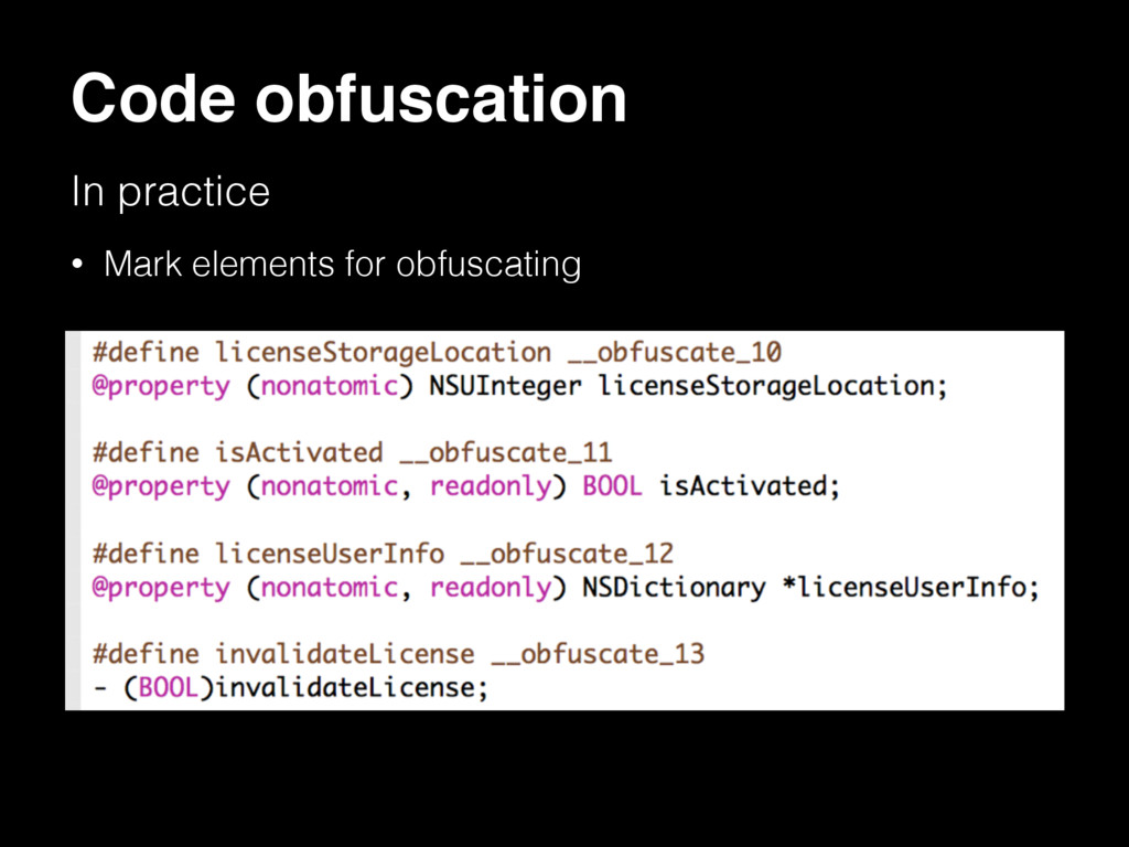 Code obfuscation In practice • Mark elements fo...