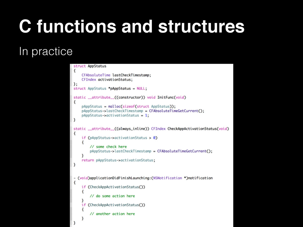 C functions and structures In practice