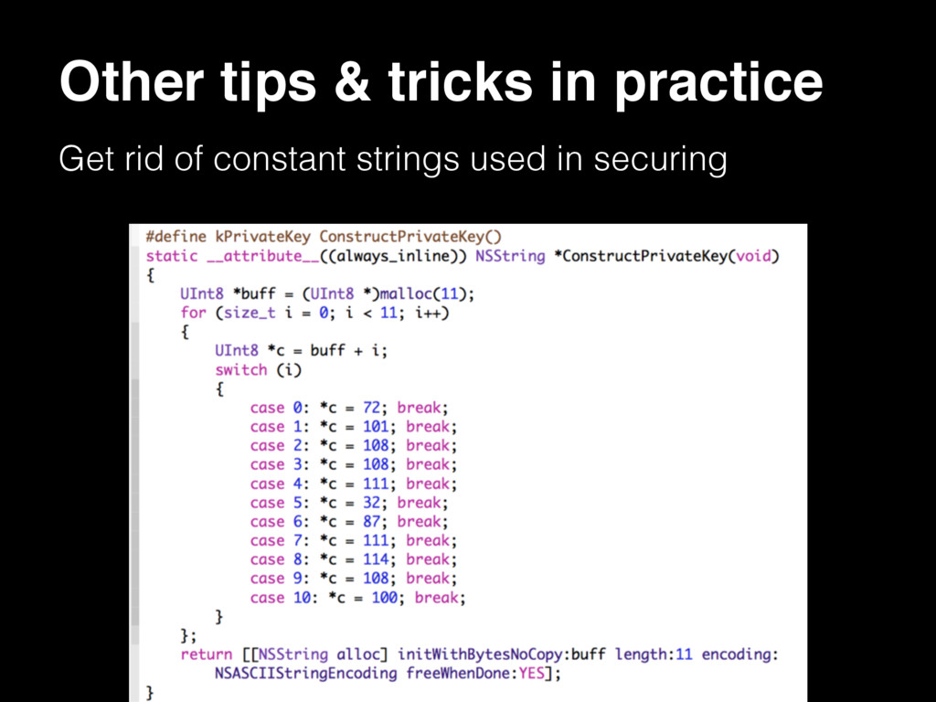 Other tips & tricks in practice Get rid of cons...