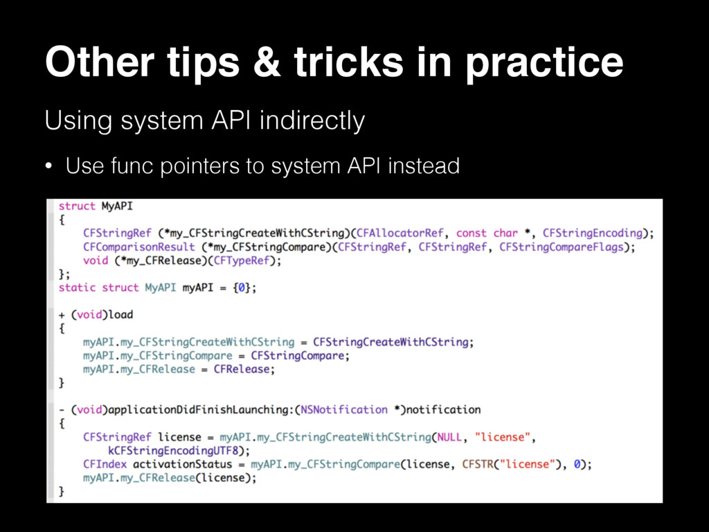 Other tips & tricks in practice • Use func poin...