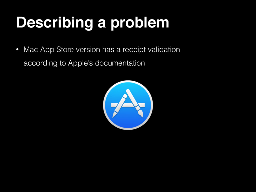 Describing a problem • Mac App Store version ha...