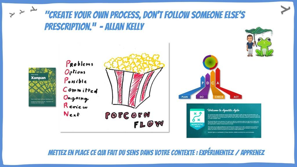– Allan Kelly Mettez en place ce qui fait du se...