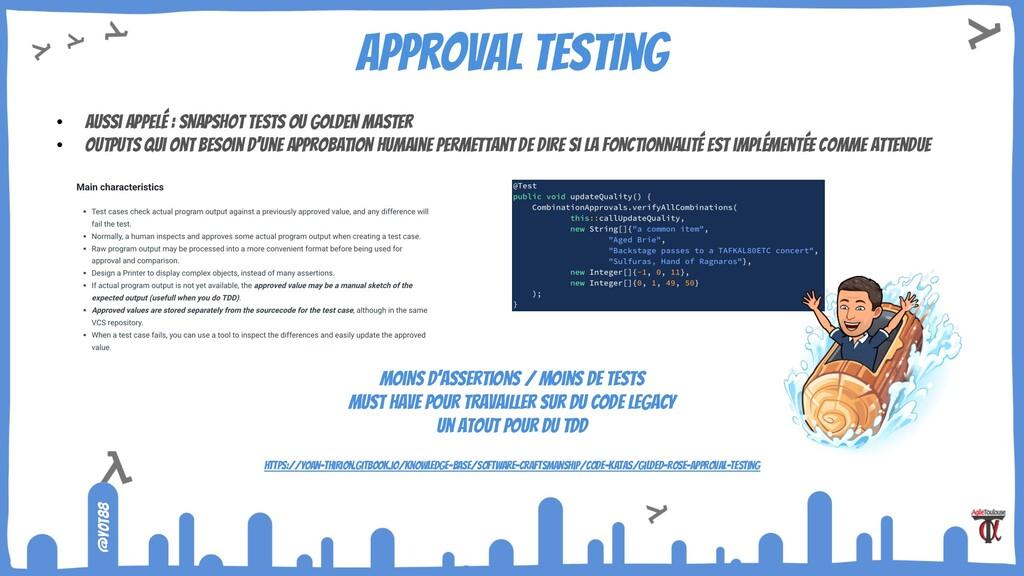 @yot88 approval testing • Aussi appelé : Snapsh...