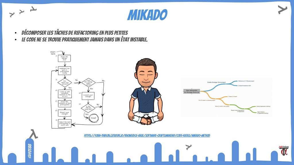 @yot88 Mikado • décomposer les tâches de refact...