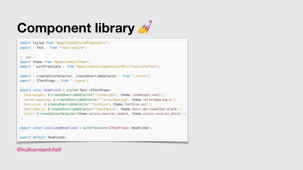 @kulkarniankita9 Component library