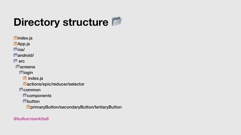 @kulkarniankita9 Directory structure  index.js ...