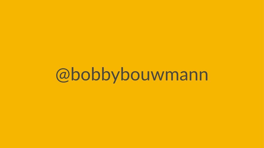 @bobbybouwmann
