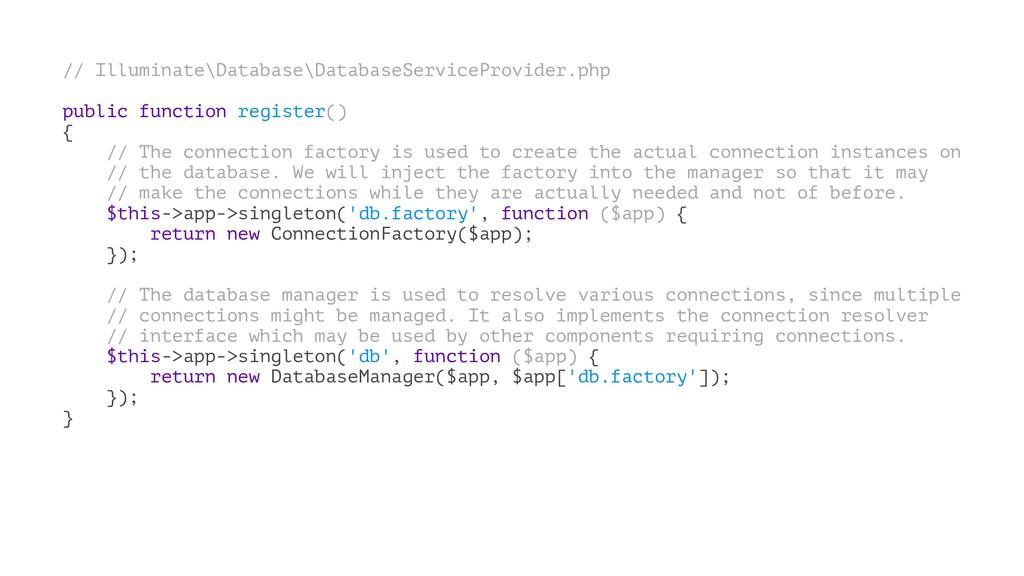 // Illuminate\Database\DatabaseServiceProvider....