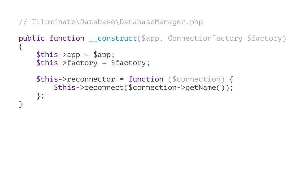 // Illuminate\Database\DatabaseManager.php publ...