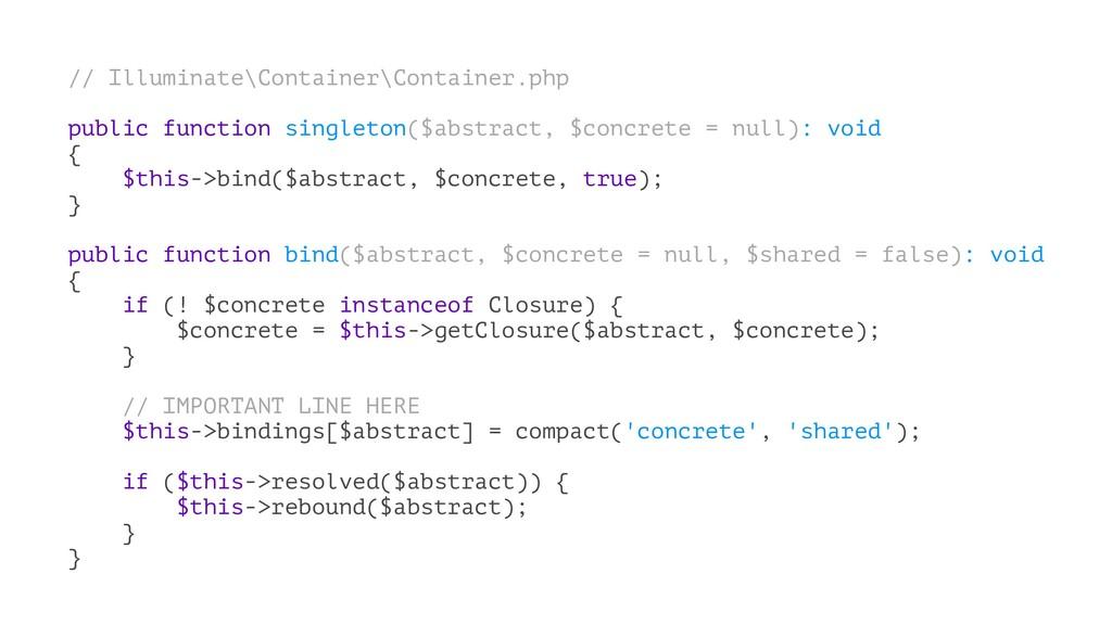 // Illuminate\Container\Container.php public fu...