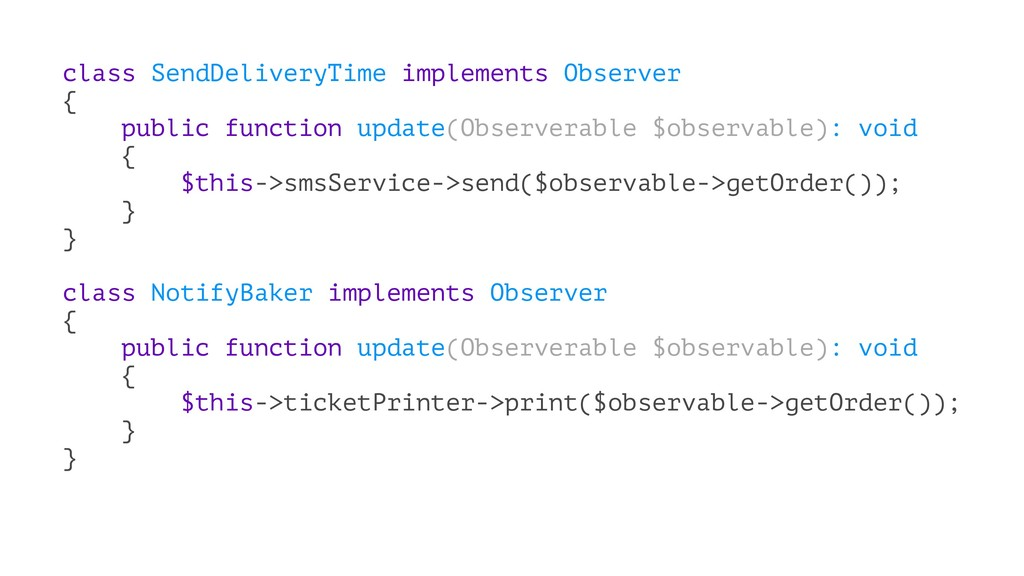 class SendDeliveryTime implements Observer { pu...