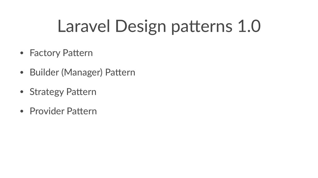 Laravel Design pa.erns 1.0 • Factory Pa+ern • B...