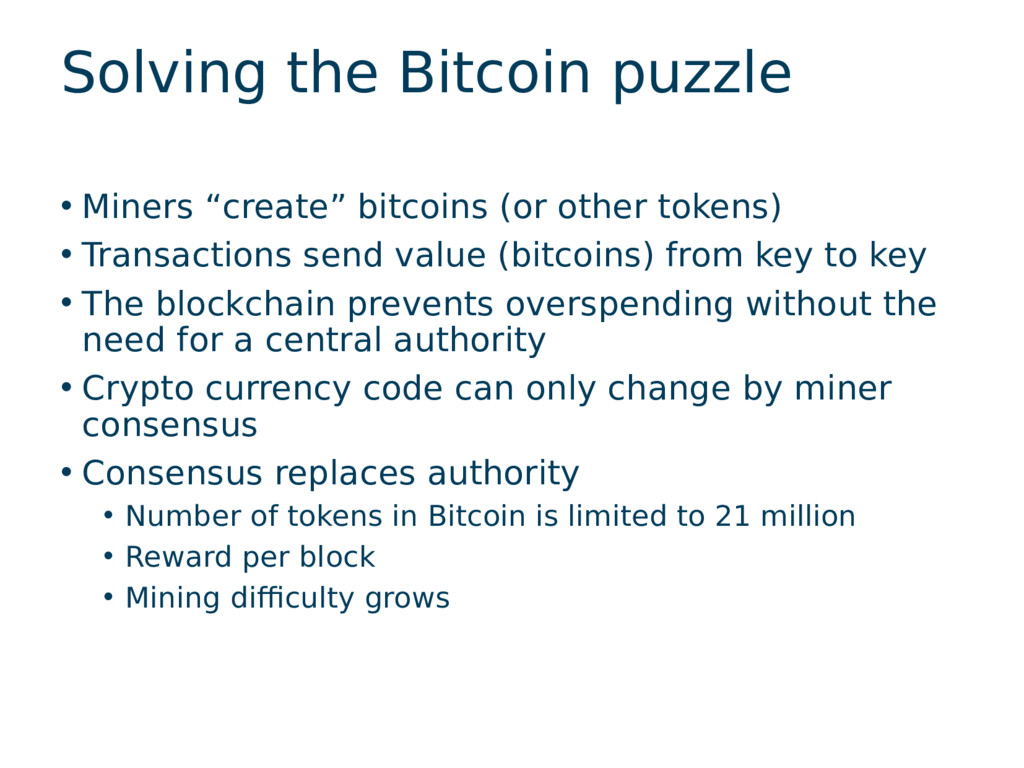 "Solving the Bitcoin puzzle • Miners ""create"" bi..."