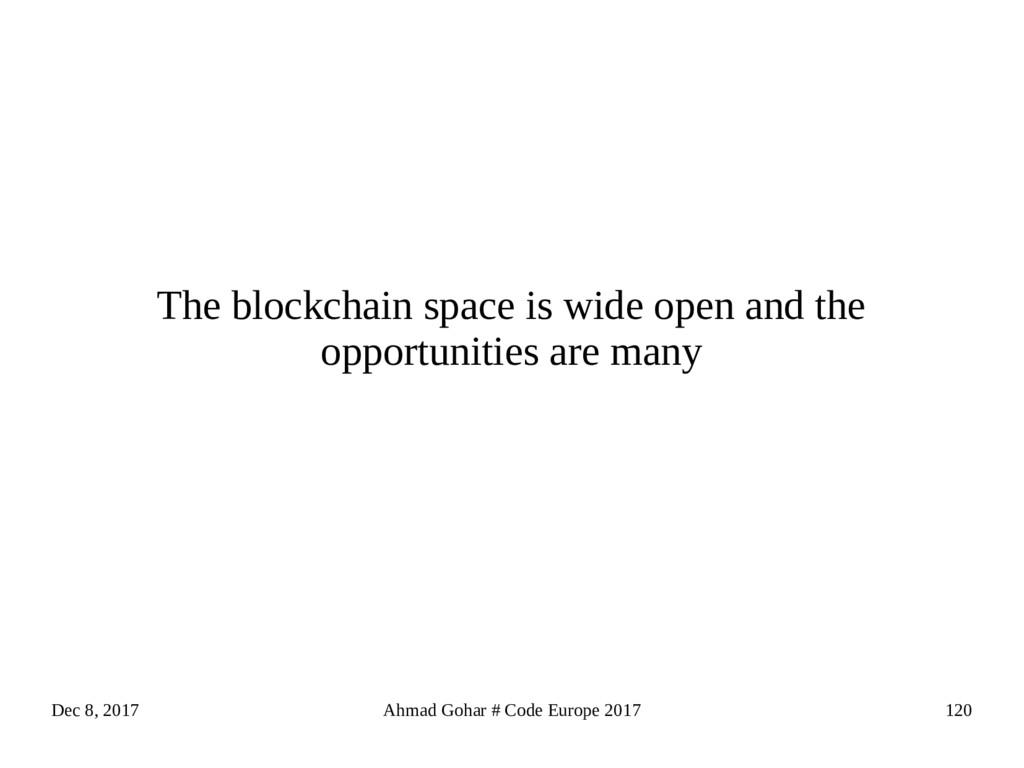 Dec 8, 2017 Ahmad Gohar # Code Europe 2017 120 ...