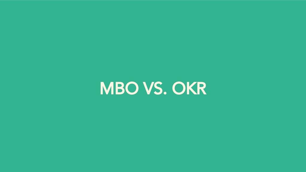 MBO VS. OKR