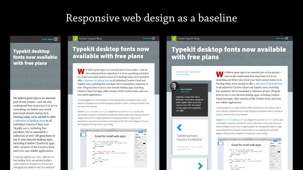Responsive web design as a baseline