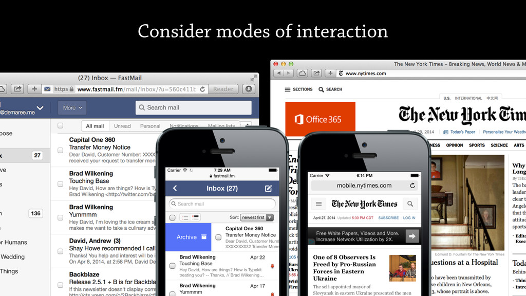 Consider modes of interaction
