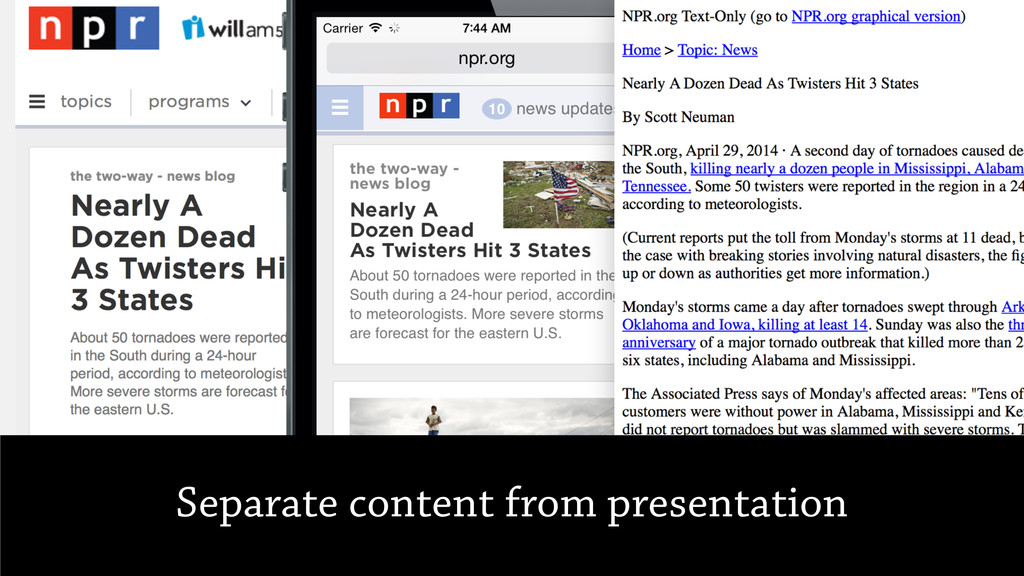 Separate content from presentation