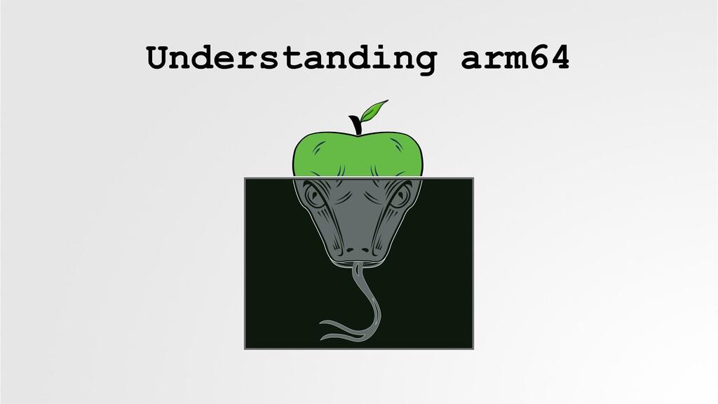 Understanding arm64