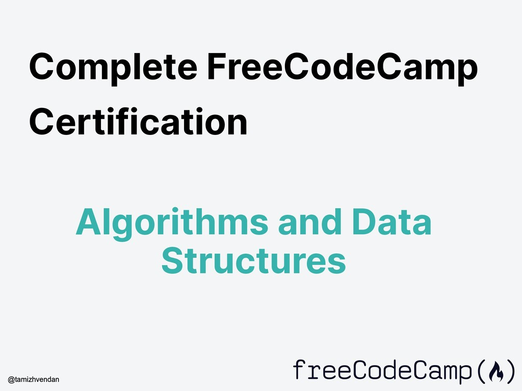 Complete FreeCodeCamp Certification Algorithms ...