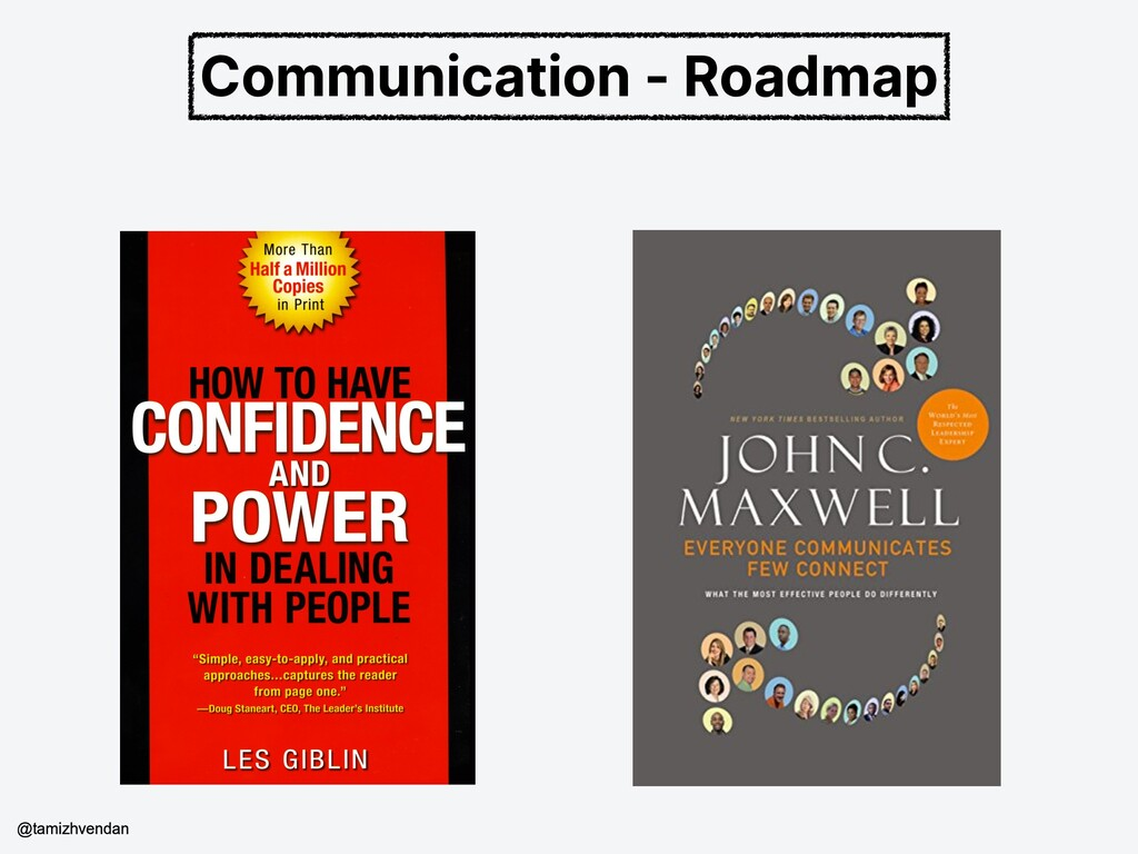 Communication - Roadmap @tamizhvendan