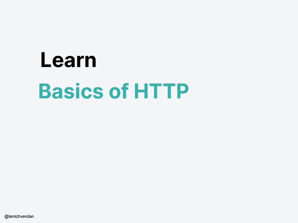 Learn Basics of HTTP @tamizhvendan