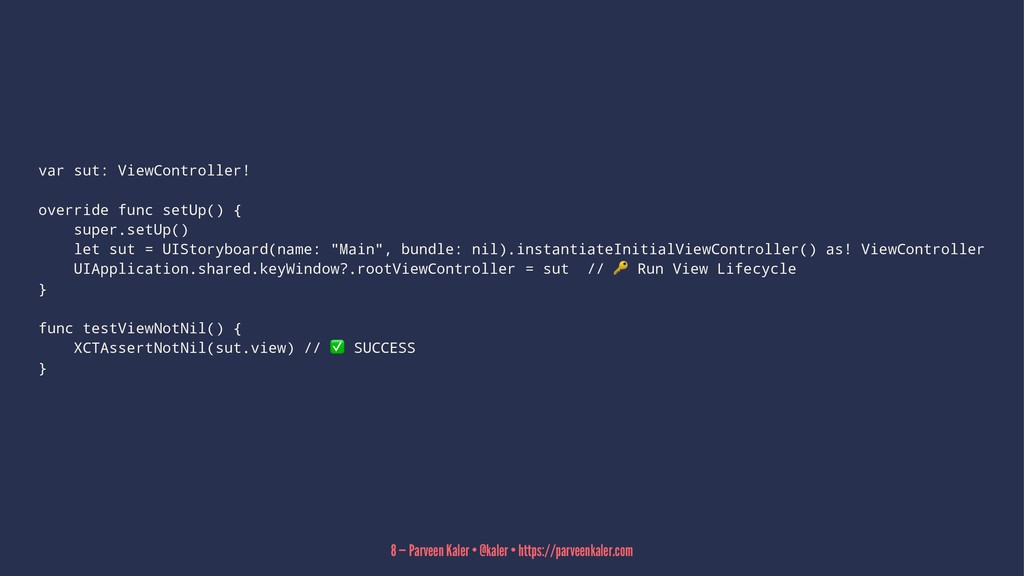 var sut: ViewController! override func setUp() ...