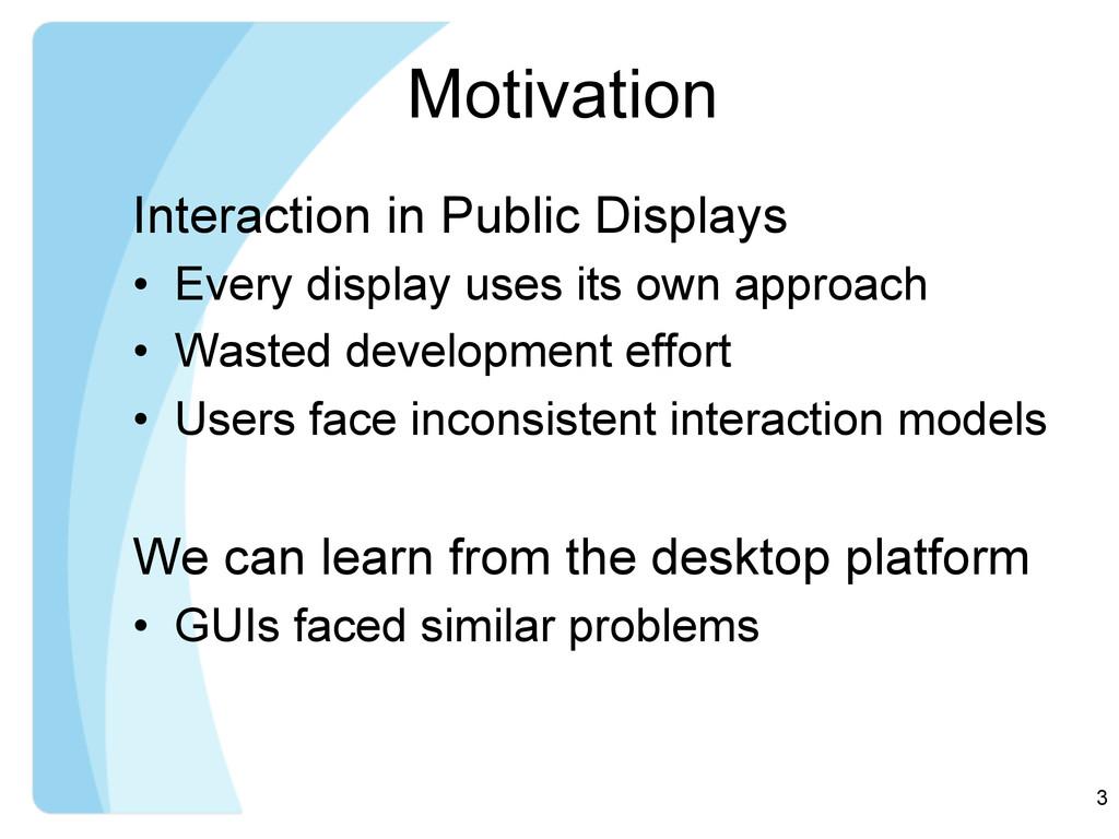 Motivation Interaction in Public Displays • Ev...