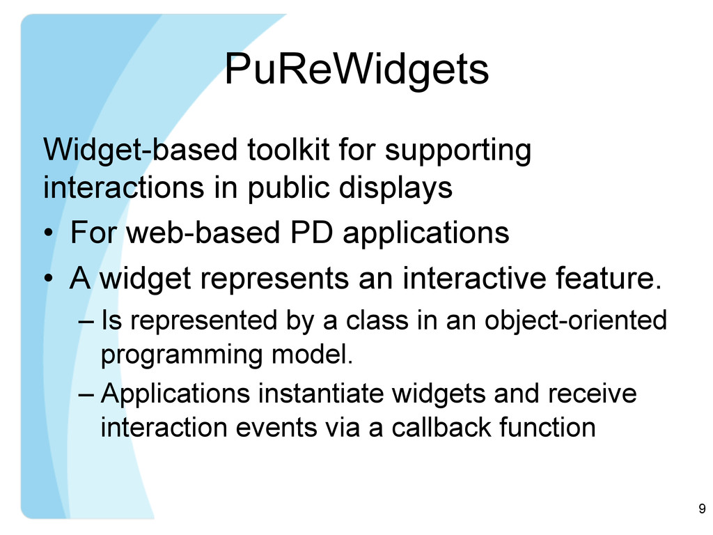 PuReWidgets Widget-based toolkit for supporting...