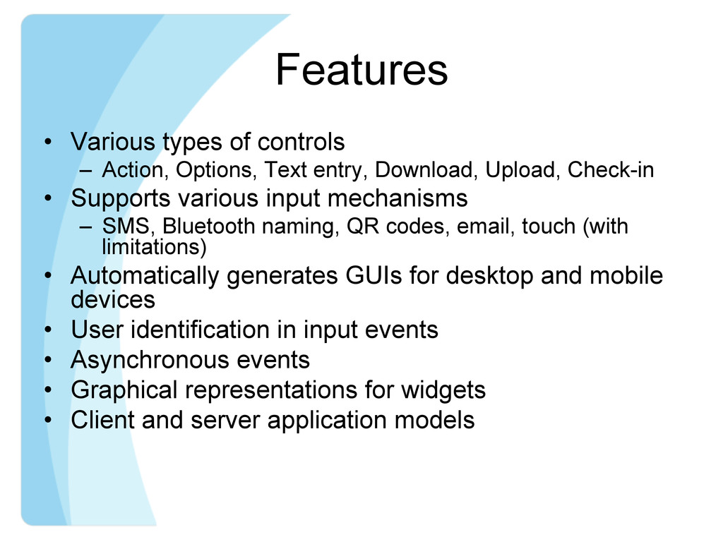 Features • Various types of controls – Action...