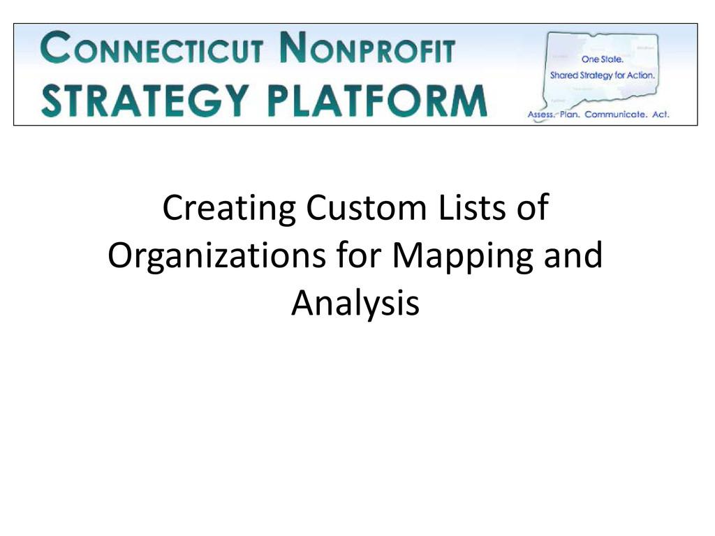 Creating Custom Lists of Organizations for Mapp...