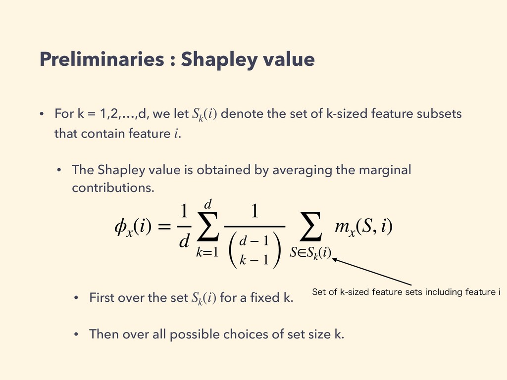 Preliminaries : Shapley value • For k = 1,2,…,d...