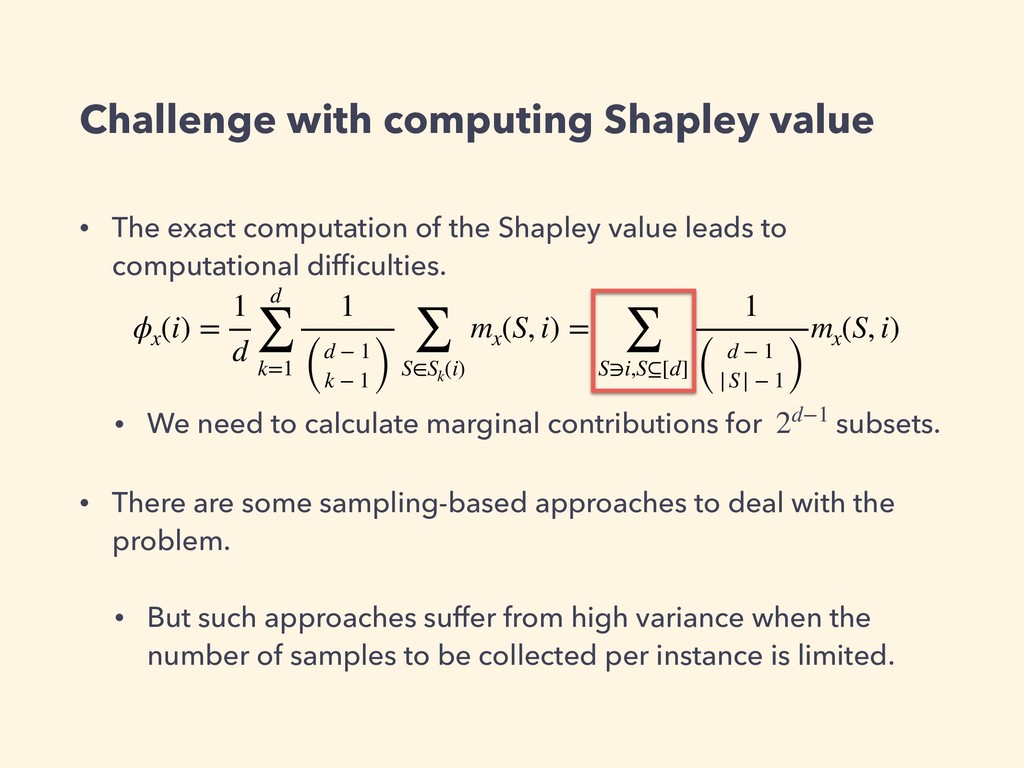Challenge with computing Shapley value • The ex...