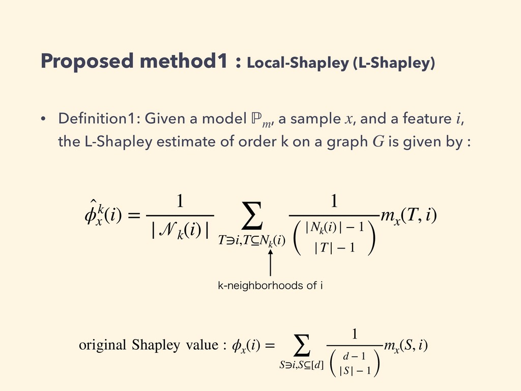 Proposed method1 : Local-Shapley (L-Shapley) • ...