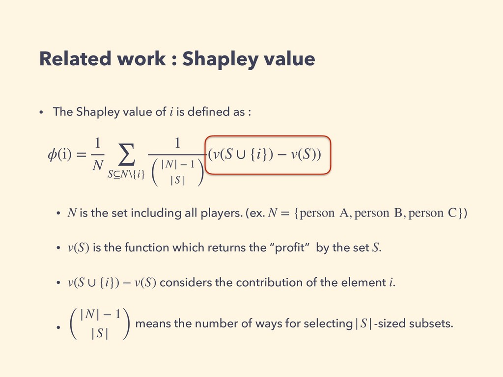 Related work : Shapley value • The Shapley valu...