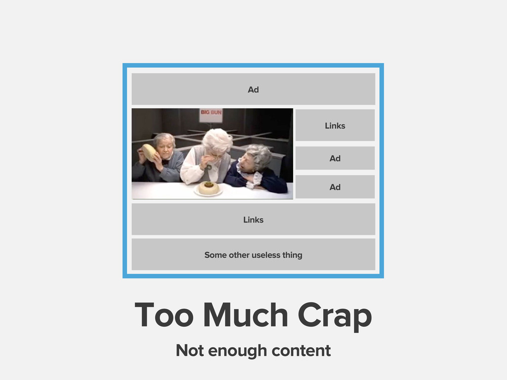 Too Much Crap Ad Links Ad Ad Links Some other u...