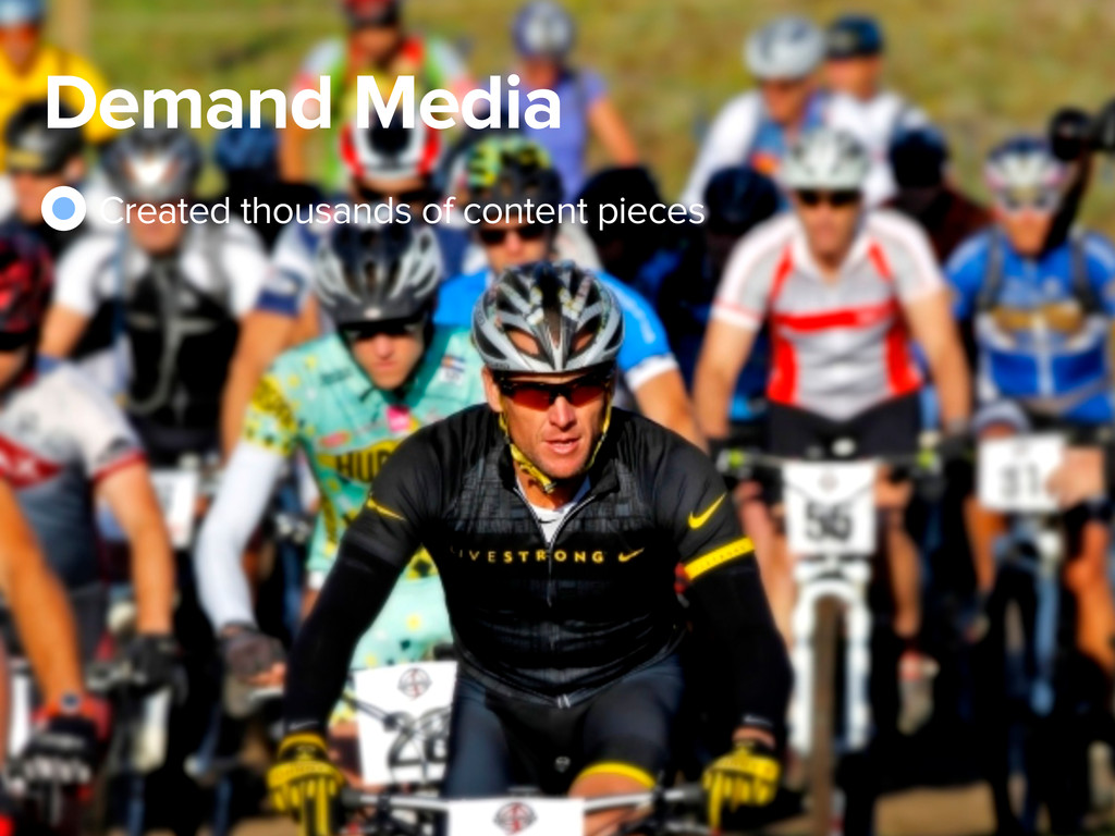 Demand Media Created thousands of content pieces