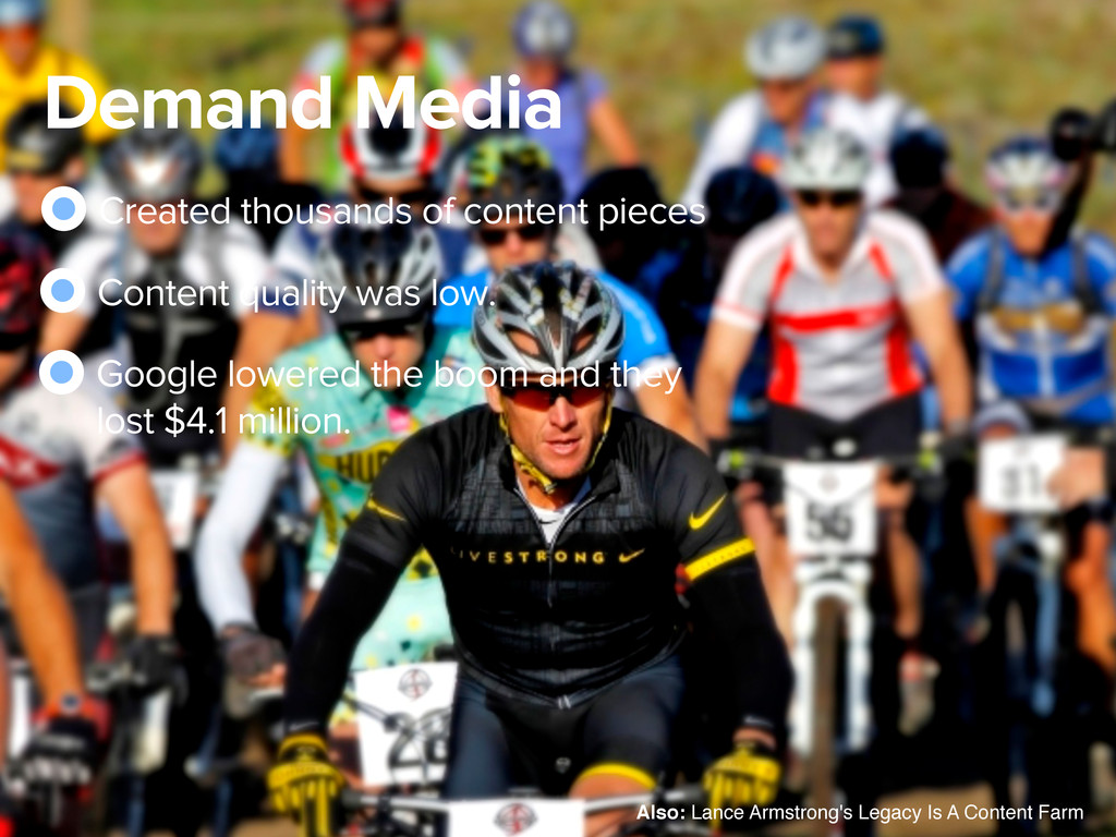 Demand Media Created thousands of content piece...