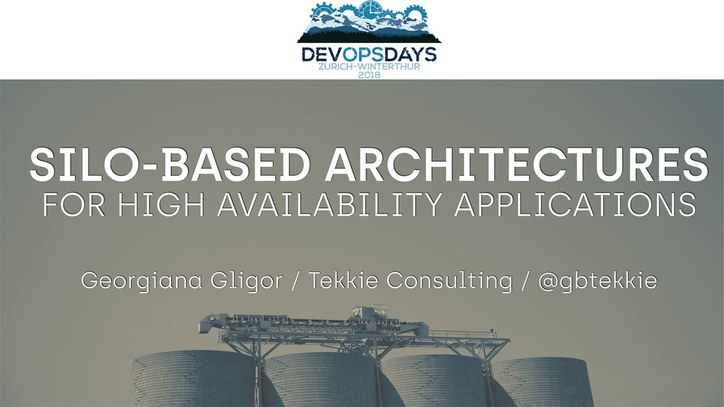 FOR HIGH AVAILABILITY APPLICATIONS SILO-BASED A...