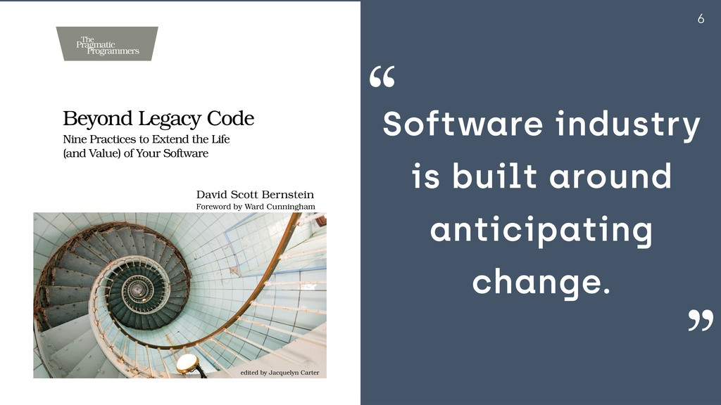 6 Software industry is built around anticipatin...
