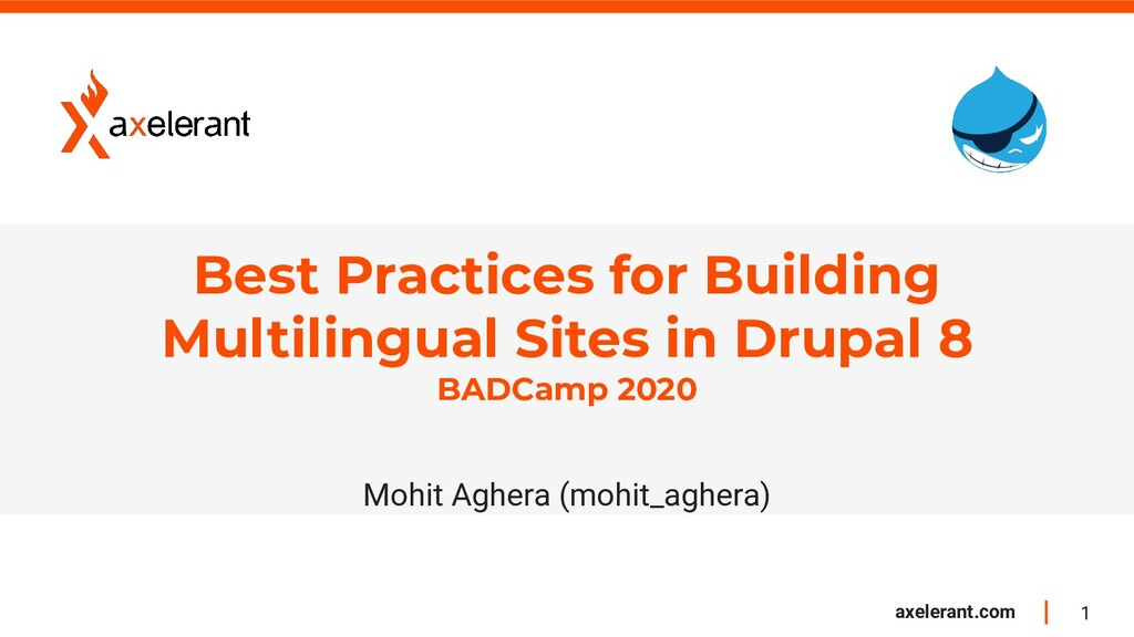 1 axelerant.com Best Practices for Building Mul...
