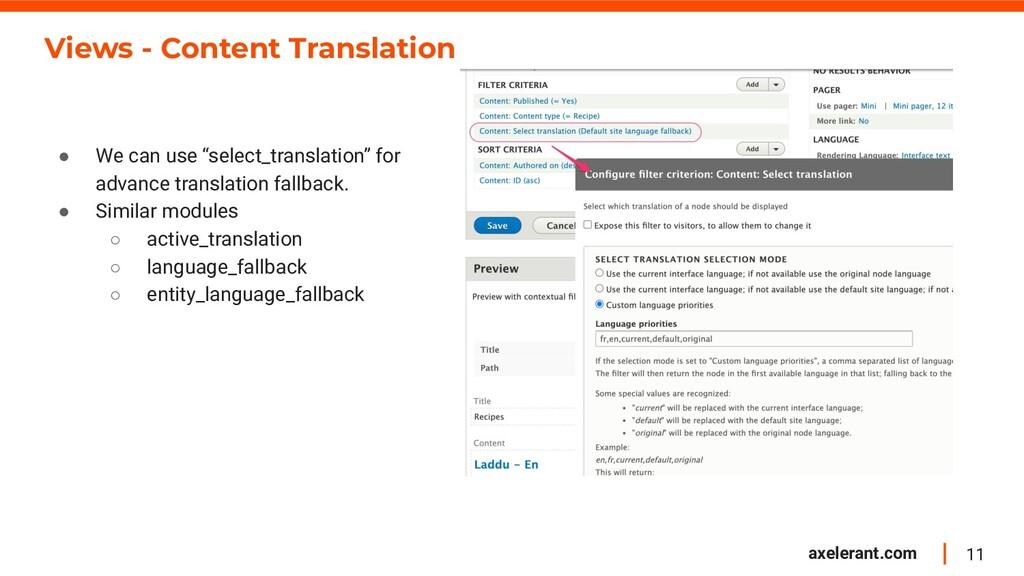 11 axelerant.com Views - Content Translation ● ...