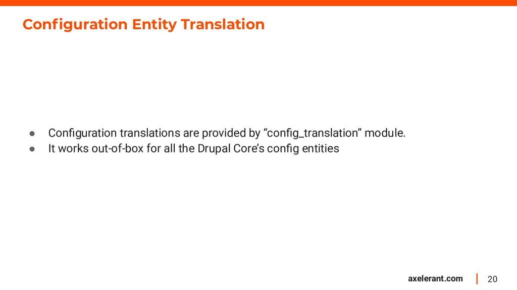 20 axelerant.com Configuration Entity Translatio...