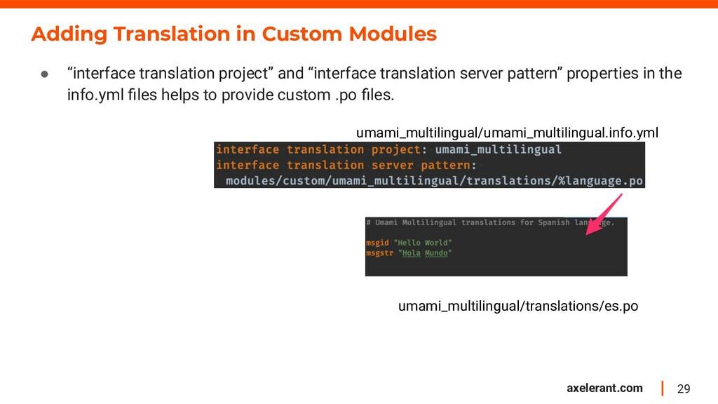 29 axelerant.com Adding Translation in Custom M...