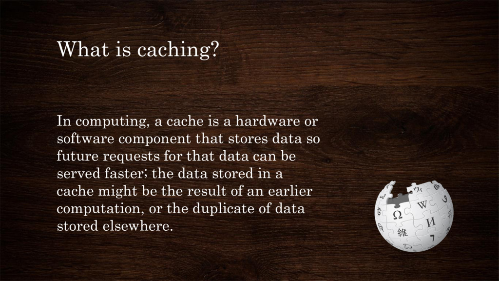 What is caching? In computing, a cache is a har...