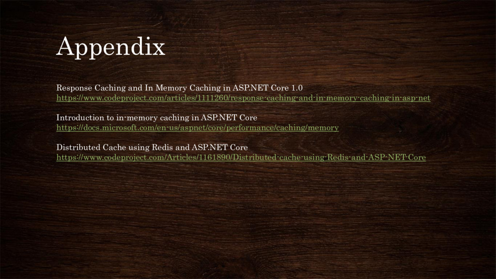 Appendix Response Caching and In Memory Caching...