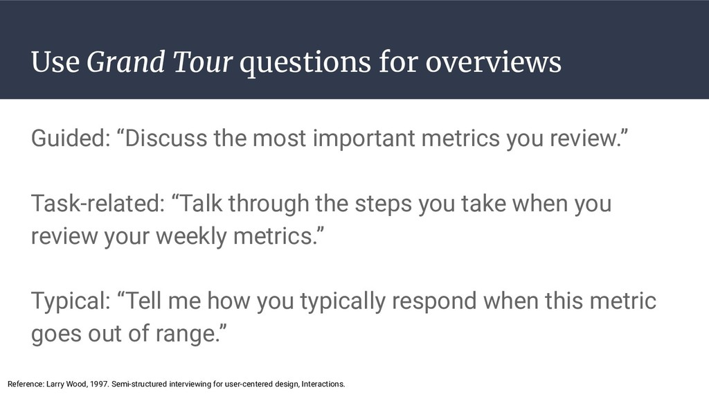 Use Grand Tour questions for overviews Guided: ...