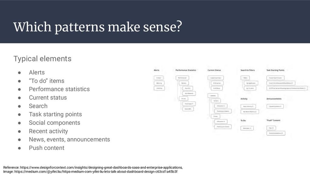 Which patterns make sense? Typical elements ● A...